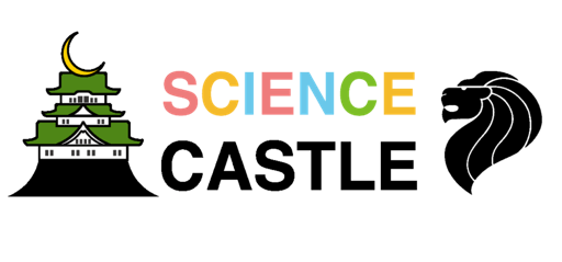 SCIENCE CASTLE in SINGAPORE Nov. 2017 is just around the corner!