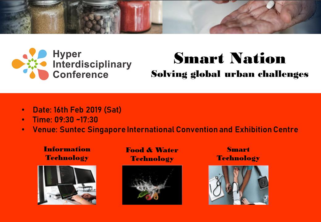 Announcing Singapore's first Hyper Interdisciplinary Conference on 16th Feb 2019!