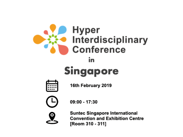 Smart Nation: How is it going to affect our lives? 1st Hyper Interdisciplinary Conference in Singapore