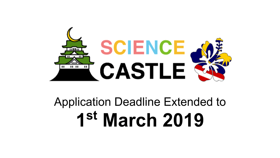 APPLICATION DEADLINE OF SCIENCE CASTLE MALAYSIA EXTENDED TO 1st MARCH 2019