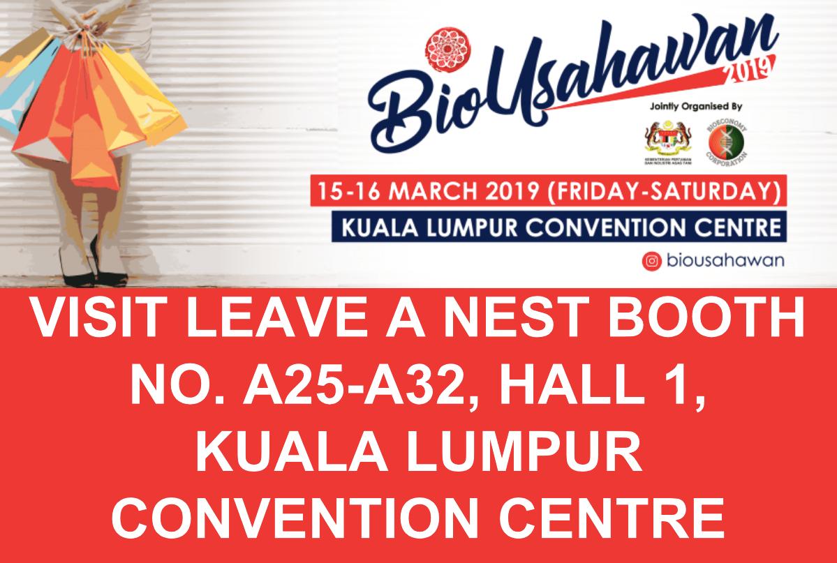 Visit Leave a Nest Malaysia Pavilion at BioUsahawan 2019!
