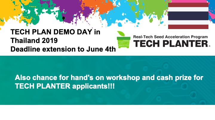 TECH PLANTER THAILAND 2019: Deadline extended to June 4th