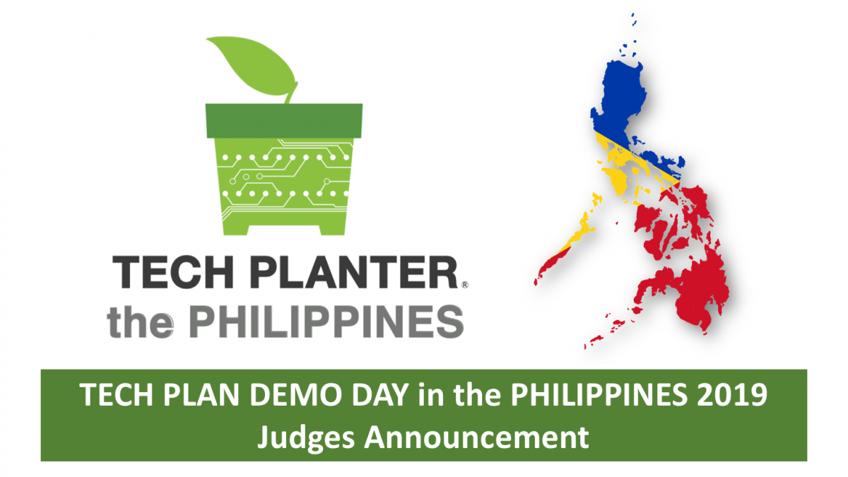 TECH PLAN DEMO DAY in the PHILIPPINES 2019 Judges Announcement