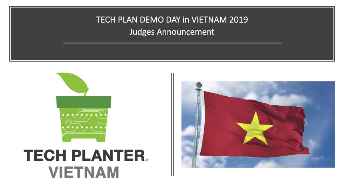 TECH PLAN DEMO DAY in VIETNAM 2019 Judges Announcement