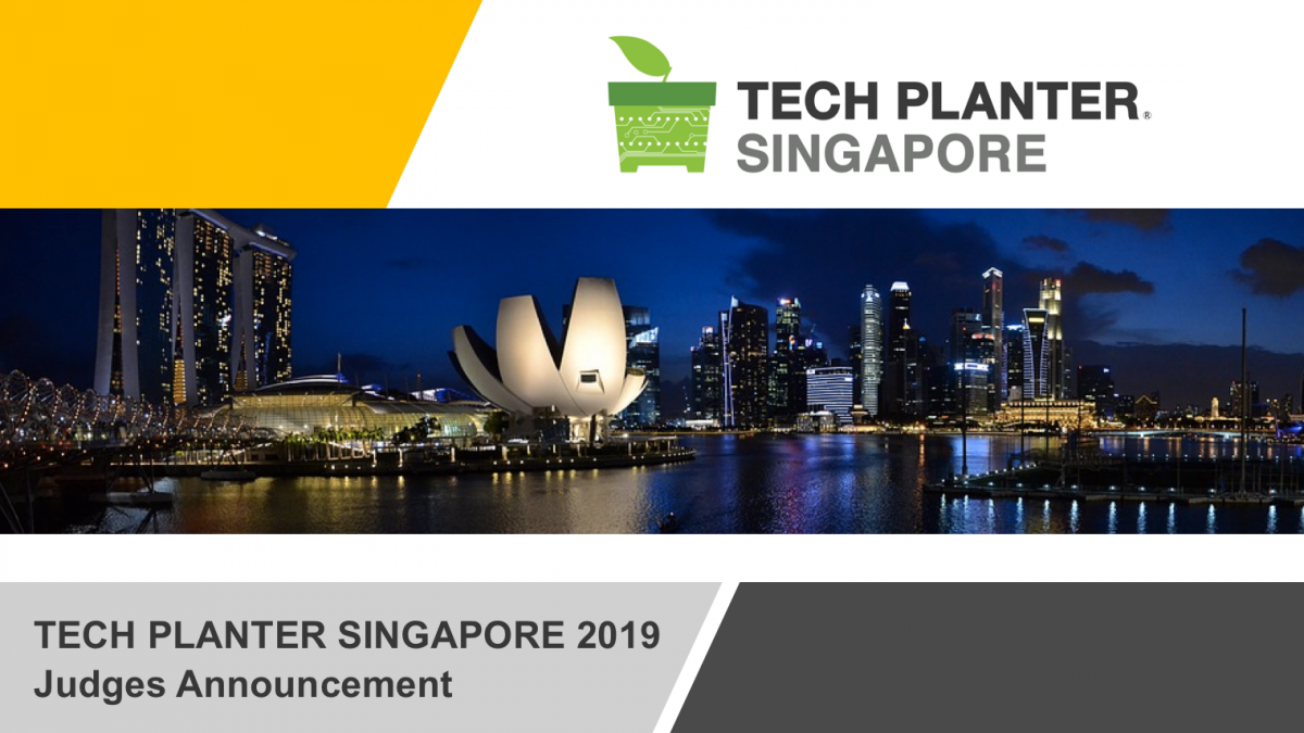 TECH PLANTER in SINGAPORE 2019 Judges Announcement