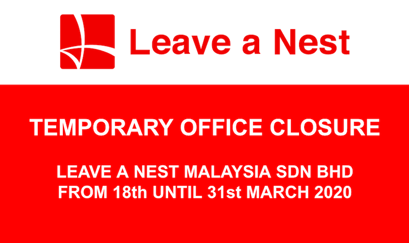 Notice of Temporary Office Closure from Leave a Nest Malaysia