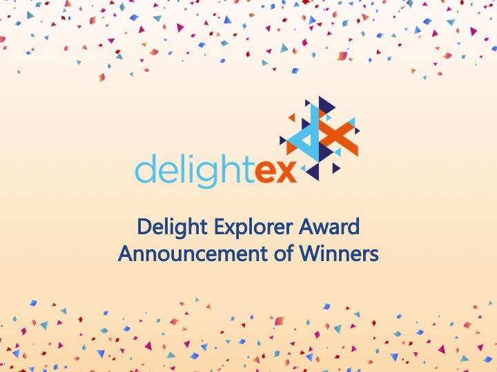 Delight Explorer Award: Announcement of Award Winners