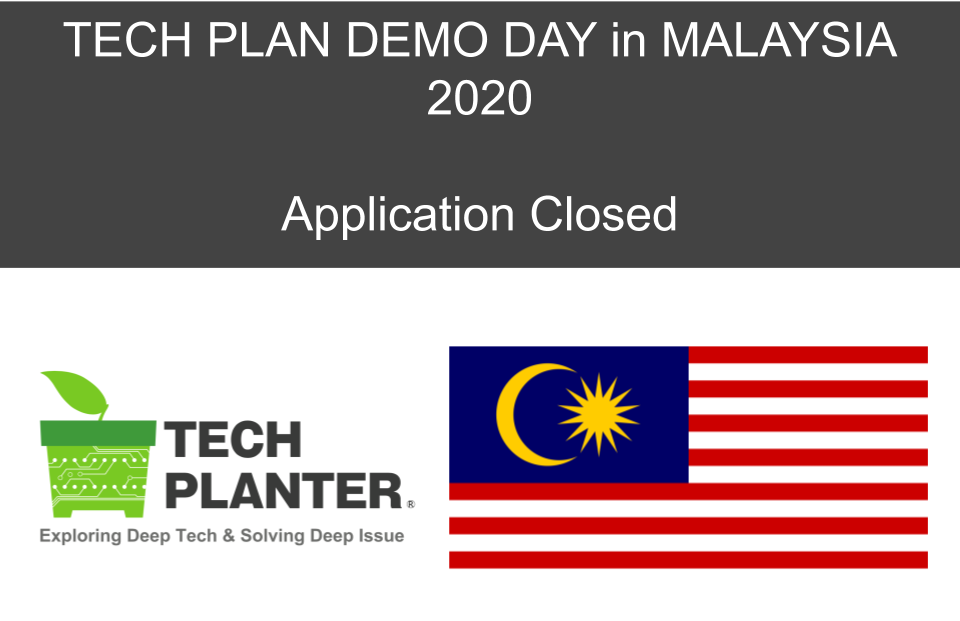 Applications for TECH PLANTER in Malaysia has closed with 38 entries!