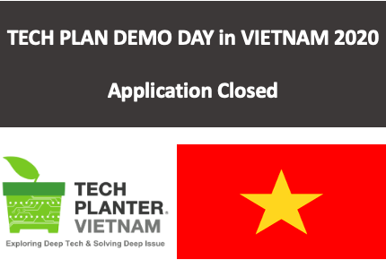 TECH PLANTER in Vietnam application has closed with 26 entries!