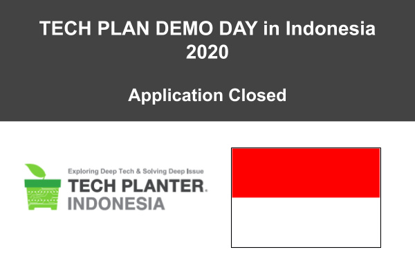 [Registration Closed] 33 Entries for TECH PLANTER in Indonesia 2020