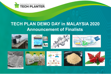 Announcement of 9 Finalists for TECH PLAN DEMO DAY in MALAYSIA 2020