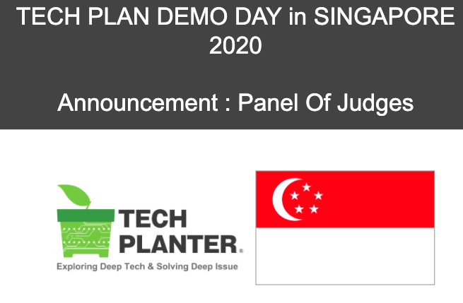 [Judges Announcement] TECH PLAN DEMO DAY in Singapore 2020