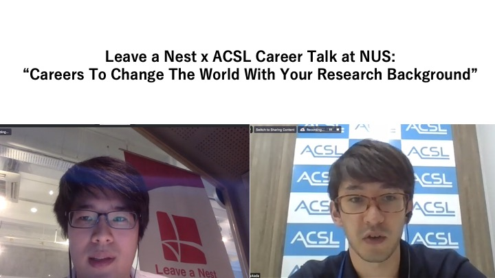 Leave a Nest x ACSL Career Talk at NUS: Careers To Change The World With Your Research Background