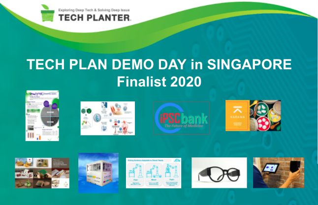 Announcement of 9 Finalists for TECH PLAN DEMO DAY in SINGAPORE 2020