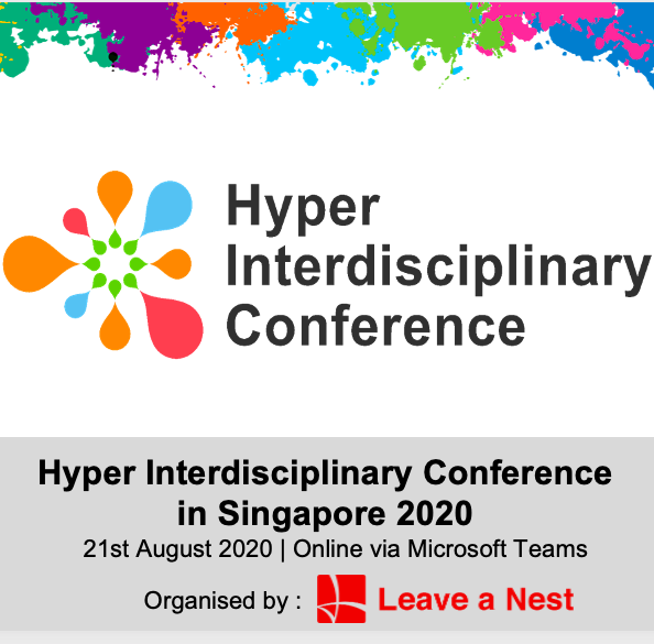 Hyper Interdisciplinary Conference in Singapore 2020 Will Be Happening on This Friday Online!