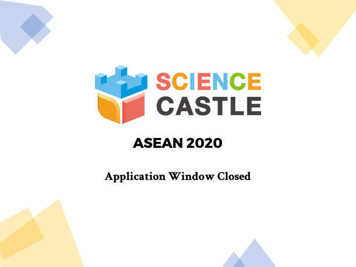 Science Castle ASEAN application window closed with 63 Applications!