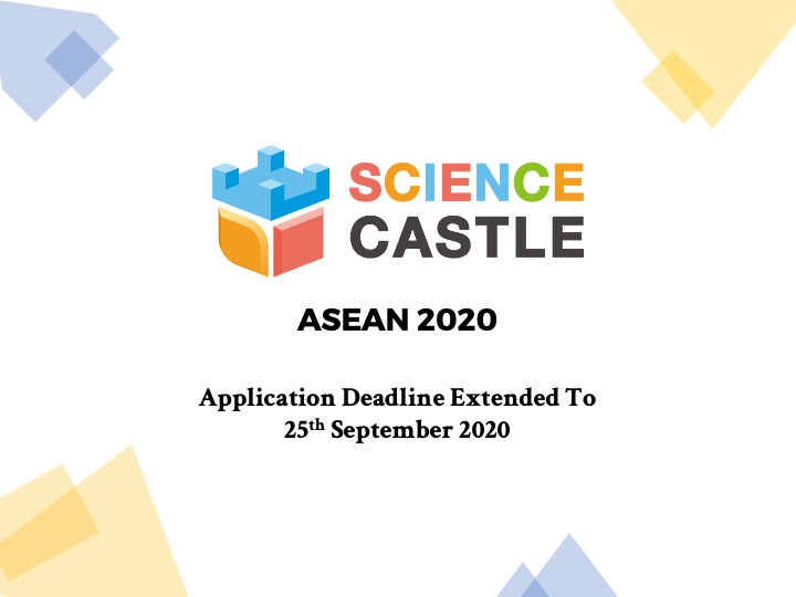 SCIENCE CASTLE ASEAN 2020 – Application Deadline Extended!
