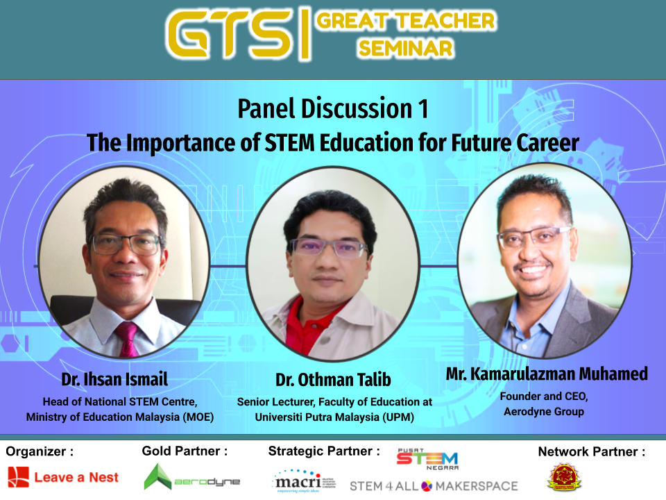 """Great Teacher Seminar 2020 : Announcing Panelists for Panel Discussion 1 """" The Importance of STEM Education for Future Career"""""""