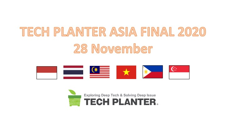TECH PLANTER ASIA FINAL 2020 will happen on 28 Nov. in Singapore