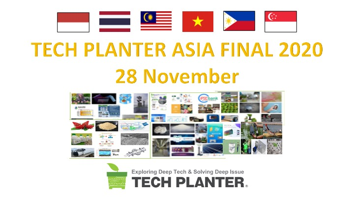 [28 Nov. 2020] TECH PLANTER Asia Final 12 Panel of Judges will be meeting 12 teams from 2020 Demo Day from 6 Southeast Asia countries