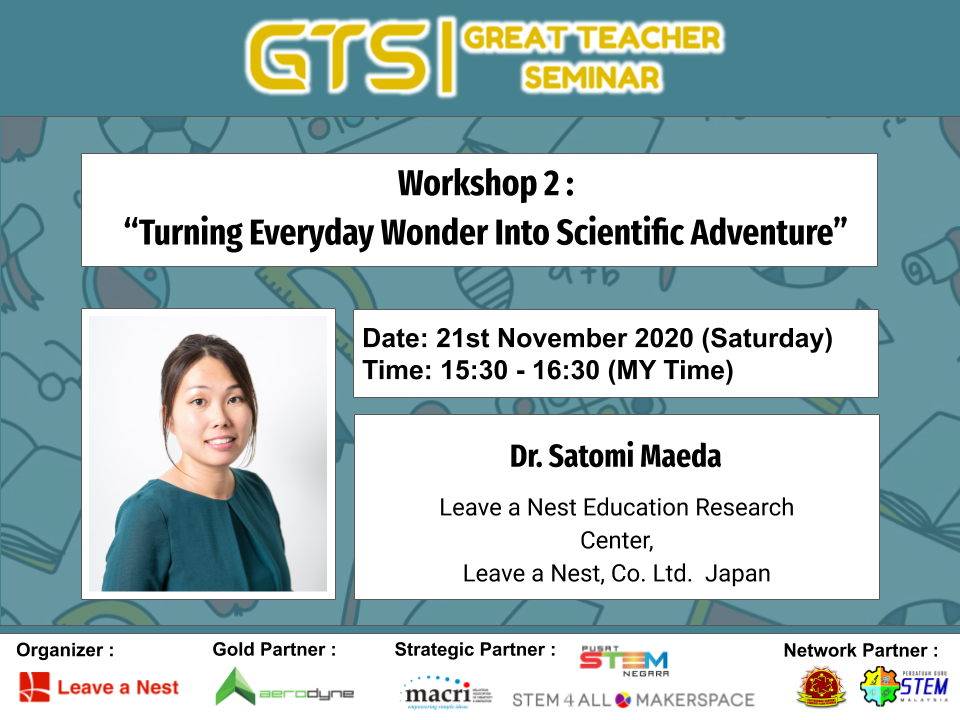 "Great Teacher Seminar 2020: Workshop 2 ""Turning Everyday Wonder Into Scientific Adventure"""