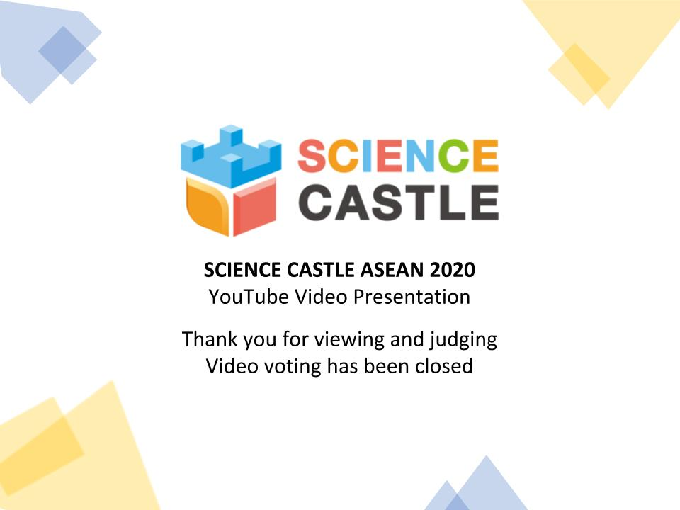 ANNOUNCEMENT – Science Castle ASEAN 2020 Video Presentation Voting Are Now Closed!
