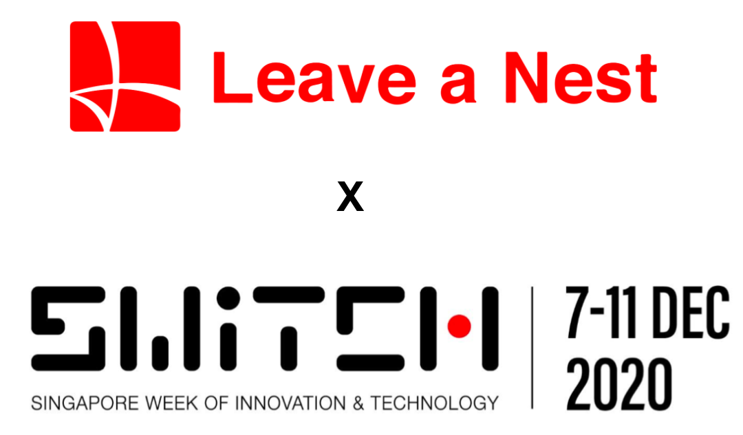Leave a Nest Singapore Pte. Ltd. is participating in SWITCH 2020