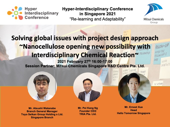 Solving global issues with project design approach  ~Nanocellulose opening new possibility with  Interdisciplinary Chemical Reaction~