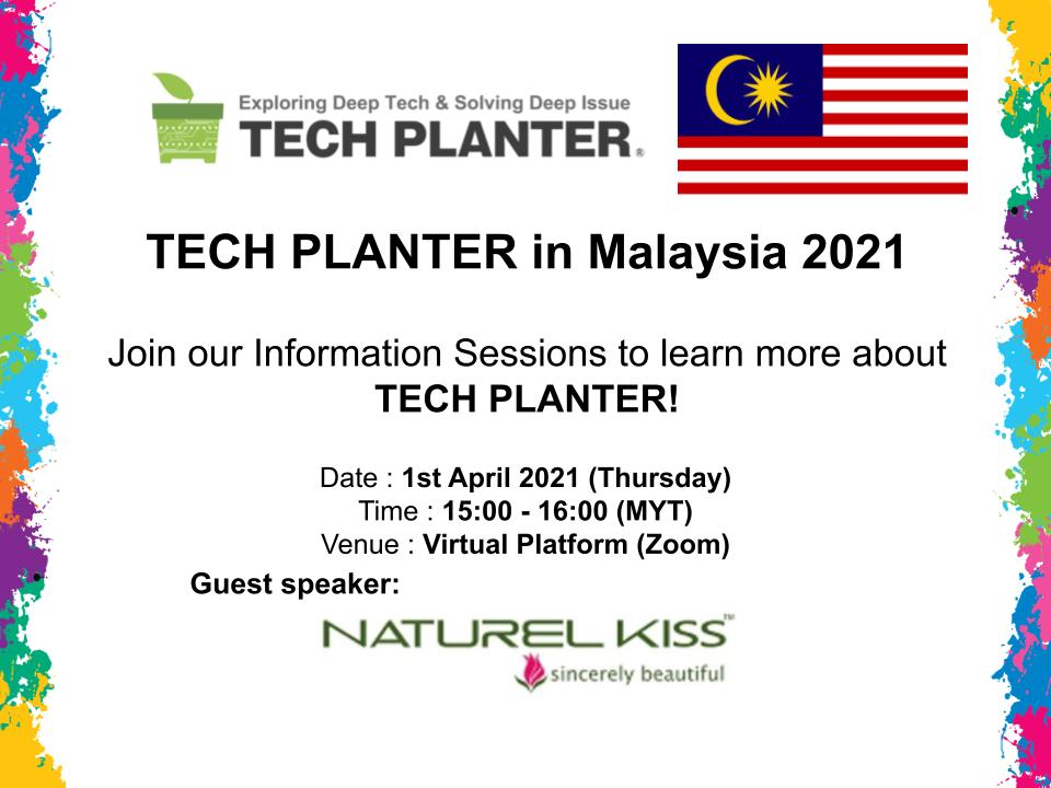 Join the 2nd TECH PLANTER in Malaysia 2021 Information Session!