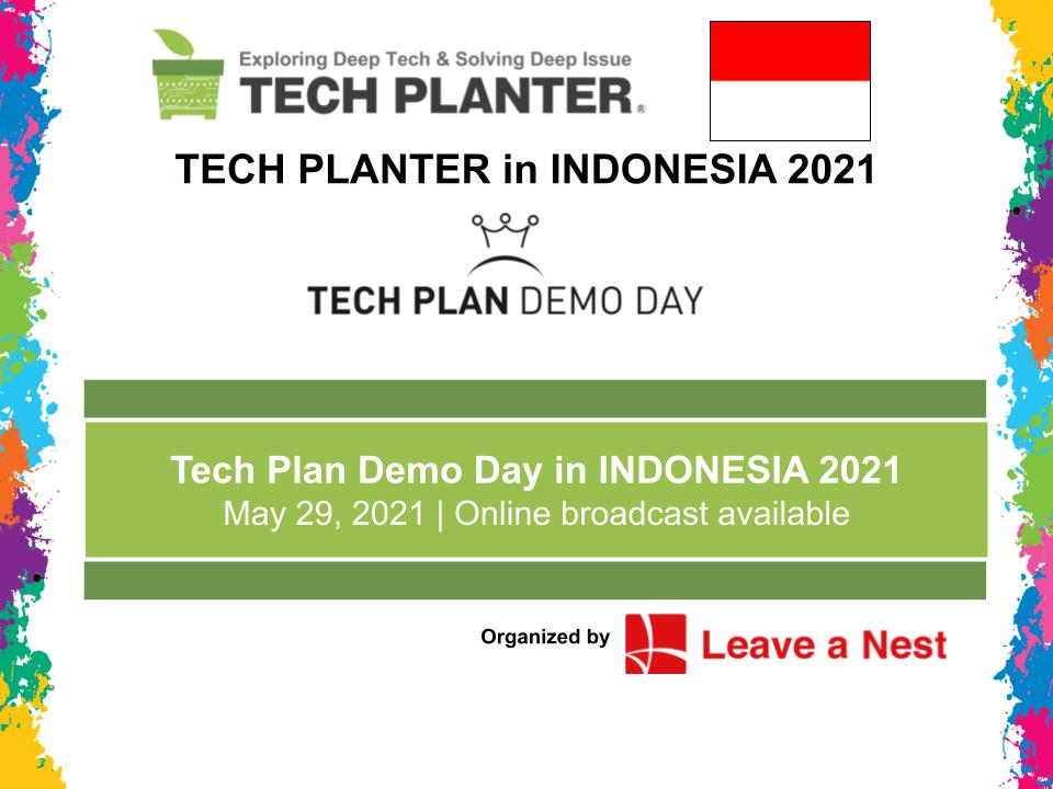 TECH PLAN DEMO DAY in Indonesia 2021 Will Be Happening Online This Saturday!