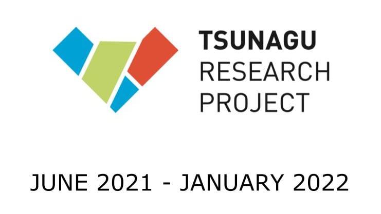 2021 TSUNAGU Research Project Kick-Off Event