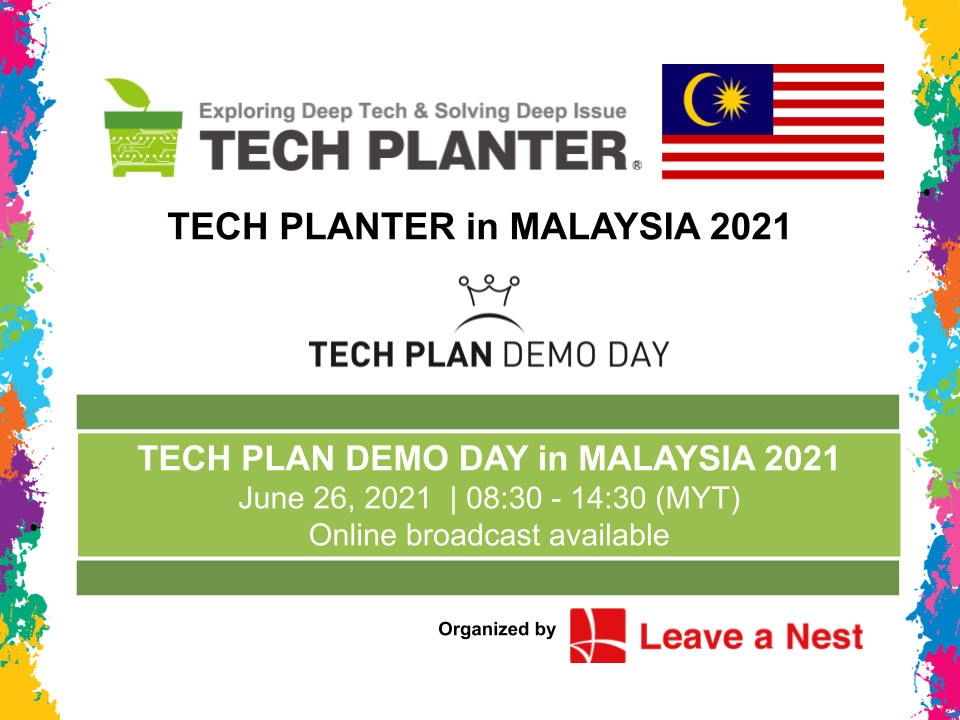 TECH PLAN DEMO DAY in MALAYSIA 2021 Is Happening This Saturday!