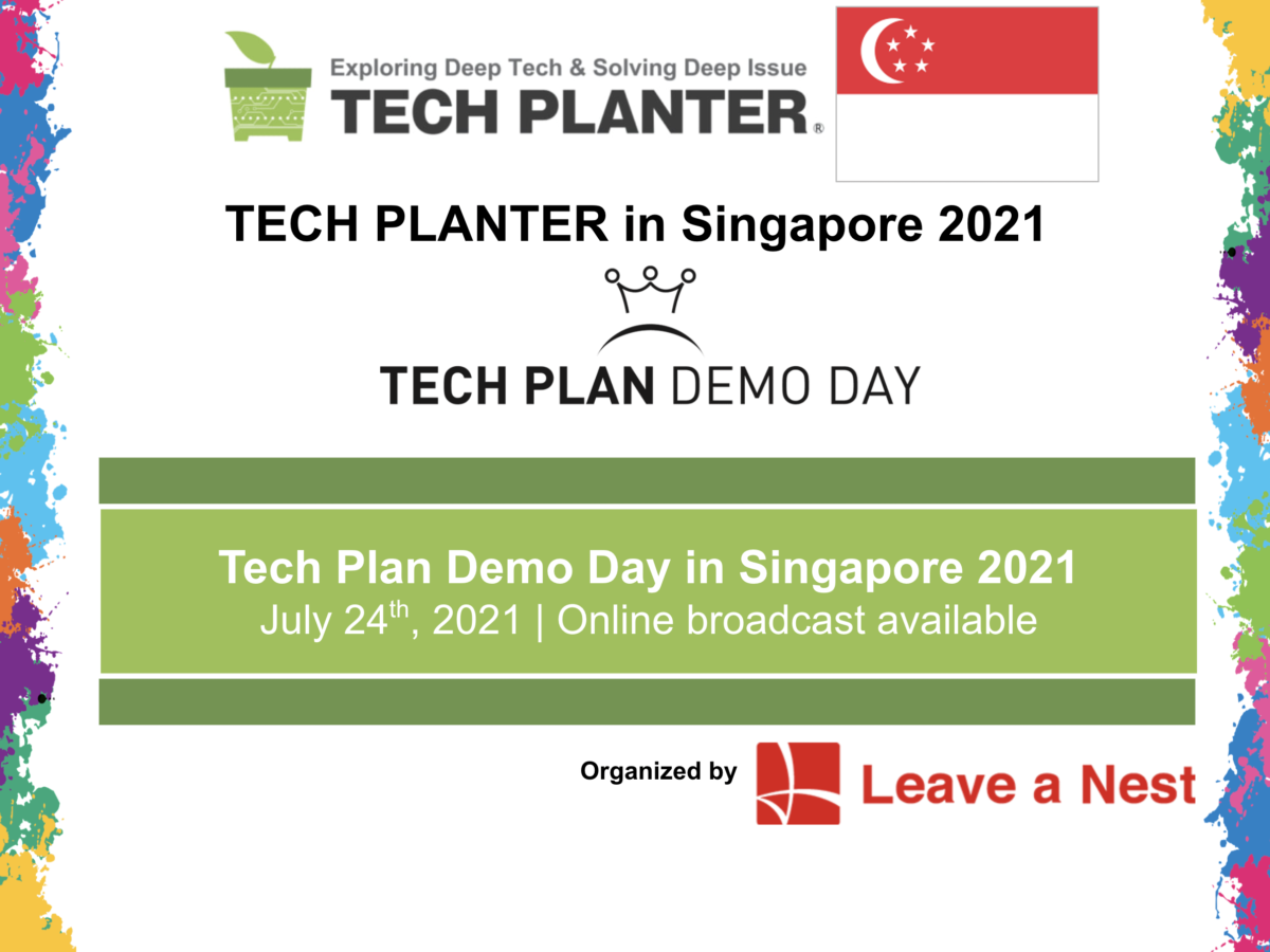TECH PLAN DEMO DAY in SINGAPORE 2021 Is Happening This Saturday!