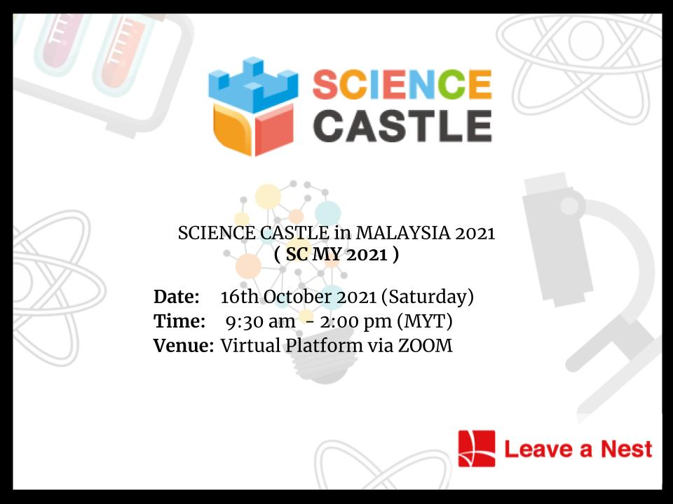 Science Castle in Malaysia 2021:  Calling for Aspiring Young Researchers to join!