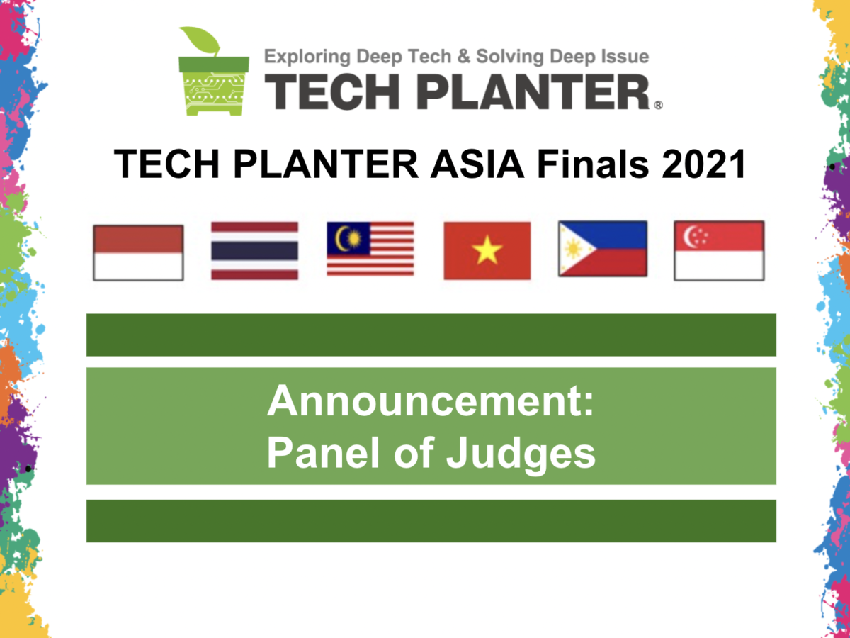 TECH PLANTER ASIA FINALS DEMO DAY 2021 Overview and Judges' Announcement